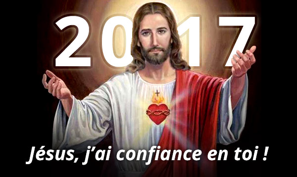 Année 2017 — Jésus, j'ai confiance en toi!
