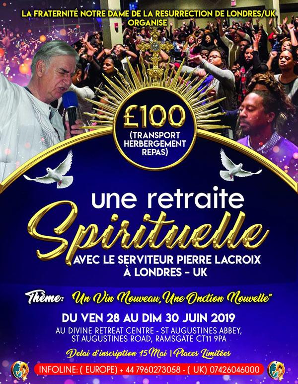 Une retraire spirituelle à Londres avec le serviteur Pierre Lacroix, du 28 au 30 juin 2019